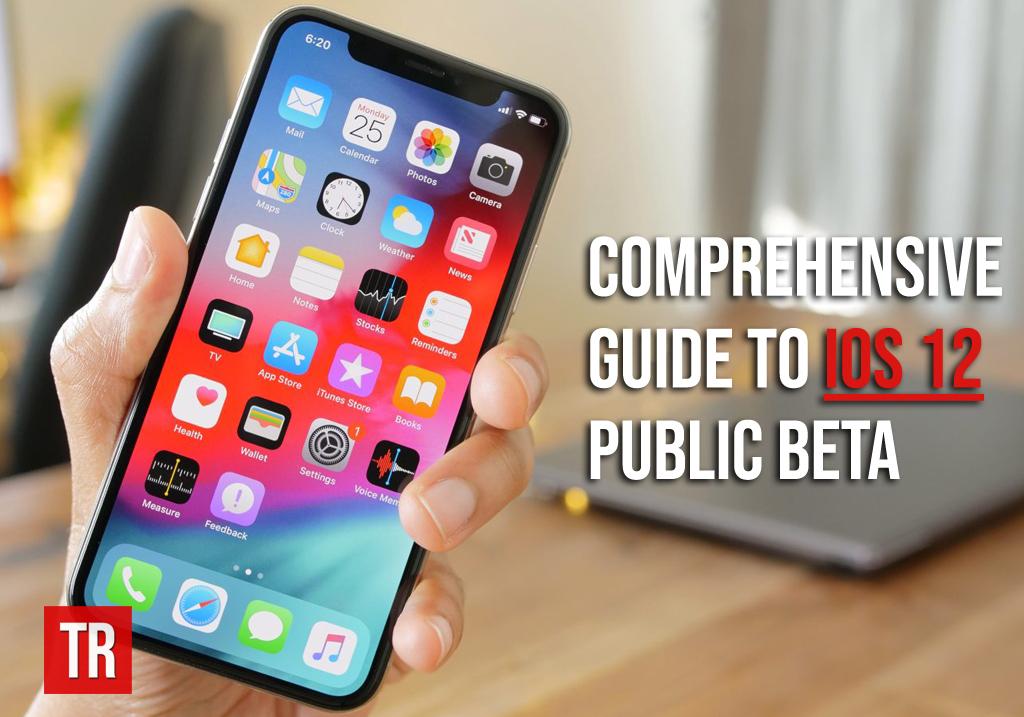 Comprehensive-guide-to-iOS-12-public-beta