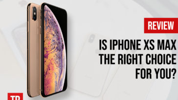 is-iPhone-XS-Max-the-right-choice-for-you