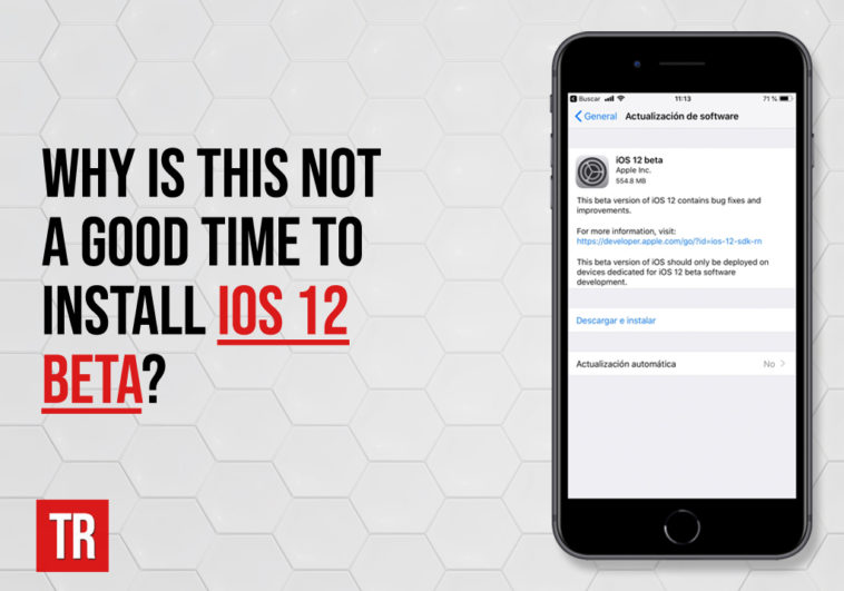 its-not-a-good-time-to-install-iOS-12-beta